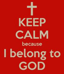 keep-calm-because-i-belong-to-god.png